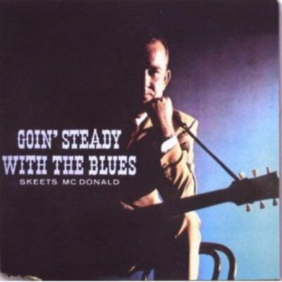 McDonald, Skeets - Goin' Steady with the Blues CD NEU OVP