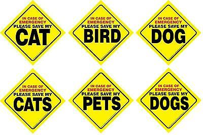 SAVE my PET-Dog-CAT-Bird-Cats-DOGS EMERGENCY Sign w/suction cup-Your Choice
