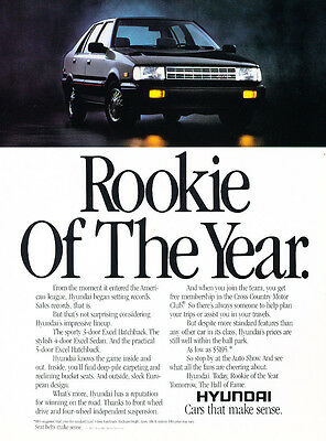 1987 Hyundai Excel - Rookie Year - Classic Vintage Advertisement Ad H32