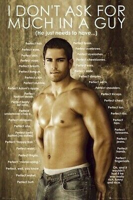 MALE BODY ~ DON'T ASK FOR MUCH IN A GUY 24x36 PINUP POSTER NEW/ROLLED!