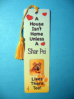 """Shar Pei"" A House Isn't Home - Dog Tassel Bookmark (flag gold tassel) Sku# 30"