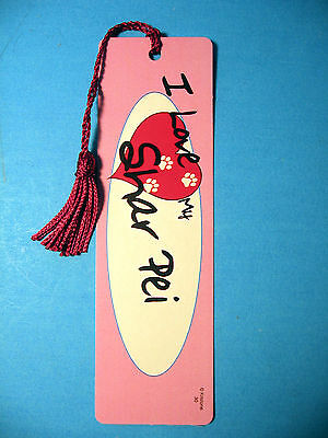 """I Love My Shar Pei"" Dog Tassel Bookmark (magenta tassel) Sku# 30"