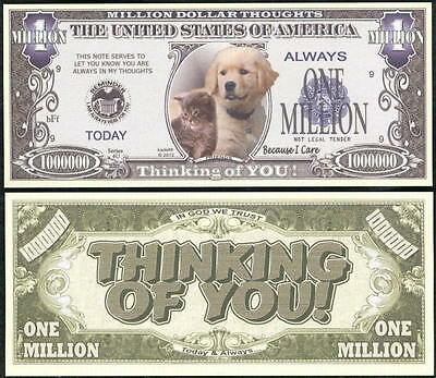 Lot of 25 BILLS - THINKING OF YOU, BECAUSE I CARE MILLION DOLLAR NOVELTY BILL