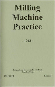 1943 MILLING Machine PRACTICE 1943  - Reprint