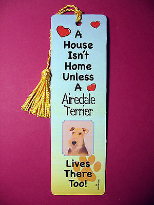 """Airedale Terrier"" A House Isn't  Home Tassel Bookmark (flaggold tassel) Sku# 45"