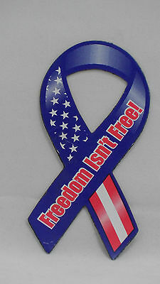 """NOS 4"""" Freedom Isn't Free Red White Blue Ribbon Magnet - American Made UV Coated"""