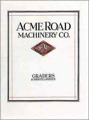 Acme Road Machinery Co. Traction Graders Misc. Equipment 1927 COLOR reprint