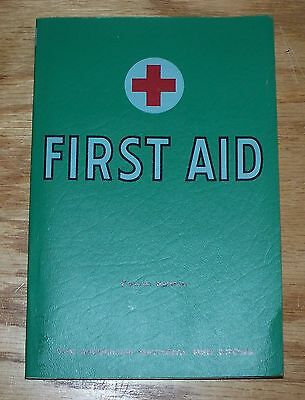 * 1957 FIRST AID TEXTBOOK 4th EDITION AMERICAN NATIONAL RED CROSS
