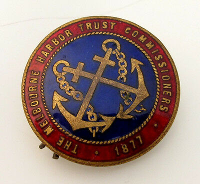 THE MELBOURNE HARBOR TRUST COMMISSIONERS 1877 ENAMEL BADGE No 594 STOKES & SONS