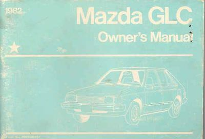 1982 Mazda GLC Owner's Manual fo898-L3BKU5