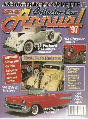 Cars & Parts Collector Car Annual '97 Carl Fisher Hostetler's Hudsons '60 Edsel