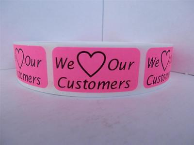 We Love Our Customers .75x1.5 sticker label pink fluorescent 500/rl