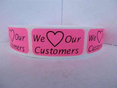 We Love Our Customers .75x1.5 sticker label pink fluorescent 250/rl