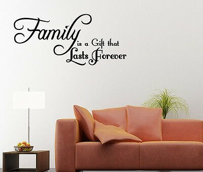 Family is a gift that lasts forever ~ Wall Decal  Quote Wall Sticker Art Decor