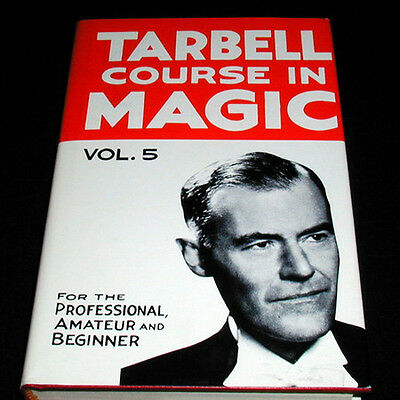 Magic Book - Tarbell Course In Magic - Vol 5 Learn Magic Hard Cover NEW!!!