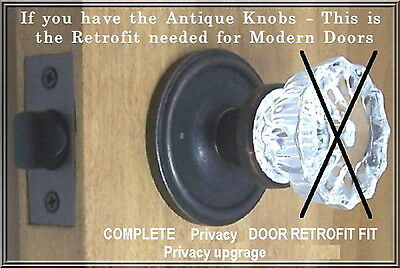 PRIVACY Retrofit Kit-fit YOUR Antique Knobs in Modern drilled Doors-COMPLETE