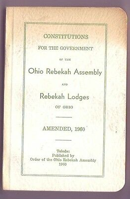 1960 Odd Fellows: IOOF: Constitutions Ohio Rebekah Assembly & Lodges