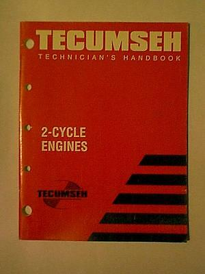 Tecumseh Two 2 Cycle Engine Technician's Service Repair Manual 1999