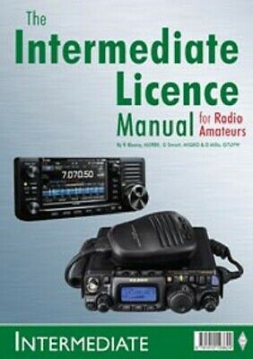 Amateur Radio Intermediate Licence Manual - Building on the Foundation
