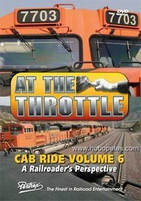 AT THE THROTTLE Cab Ride Vol 4 Dvd Pentrex New Phl, Bnsf, Up