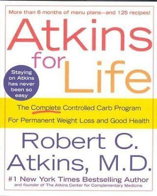 Atkins for Life by Robert C. Atkins (2003, Hardcover, Revised)