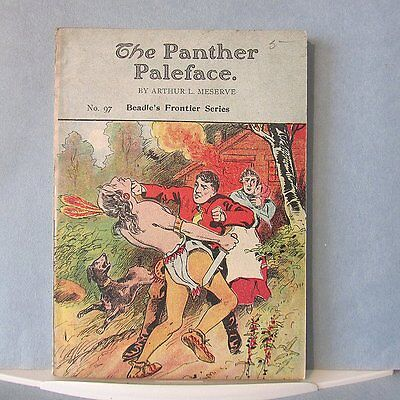 Vintage 1909 BEADLE Frontier Series #97 Pulp BOOK Panther Paleface
