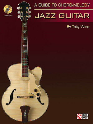 A Guide To Chord Melody Jazz Guitar Toby Wine Tab Book Cd NEW!