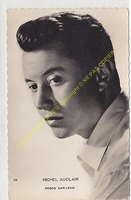 RPPC STAR MICHEL AUCLAIR Photo SAM LEVIN Edit KORES 574