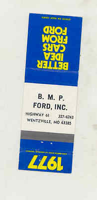 1977 BMP Ford Automobile Dealer Matchbook Cover Wentzville MO mb1775