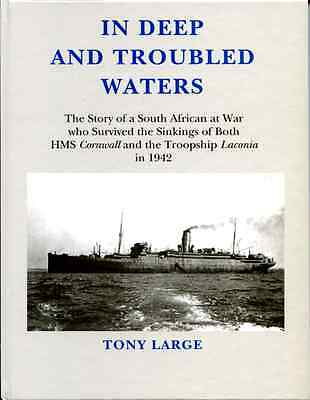 In Deep and Troubled Waters. The Story of a South African at War who Survived