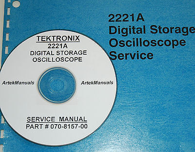 Tek TEKTRONIX 2221A Oscilloscope Service Manual w/Schematics