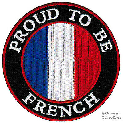 PROUD TO BE FRENCH embroidered iron-on PATCH FRANCE FLAG EU FRANCAISE