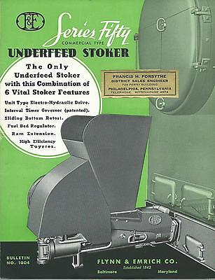 Vintage Flynn & Emrich Bulletin Series Fifty Commercial Type Underfeed Stoker