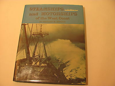 Steamships & Motorships Of The West Coast Benson Bonanza Press   Vg Condition