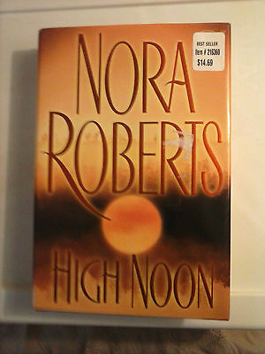 High Noon by Nora Roberts 2007 Hardcover Very Good Condition