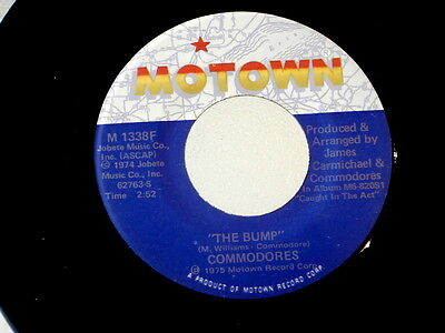 COMMODORES~THE BUMP~MOTOWN 1338~SLIPPERY WHEN WET~NEAR MINT~~ SOUL 45