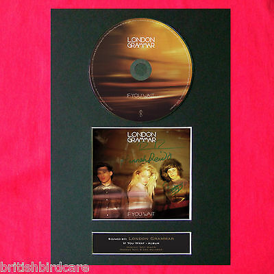 LONDON GRAMMAR If you wait Album Signed CD COVER MOUNTED A4 Autograph Print (58)