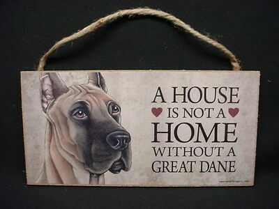 GREAT DANE A House Is Not A Home DOG SIGN wood HANGING Wall PLAQUE brown puppy