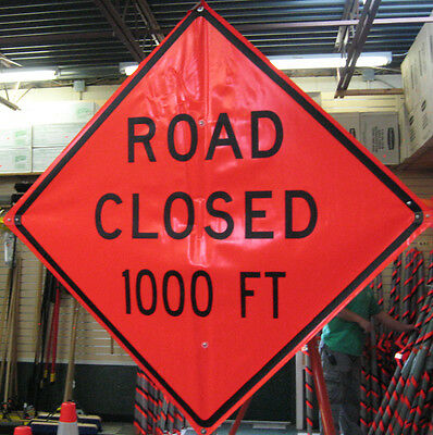 "Road Closed 1,000 ft Sign Flourescent Vinyl With Ribs 48"" x 48"""