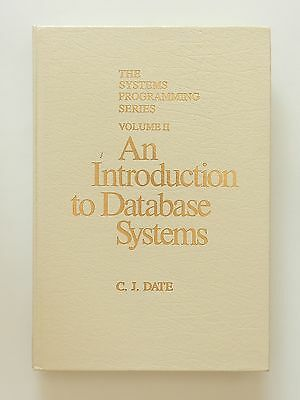 An Introduction to Database Systems C J Date Volume II Systems Programming Serie