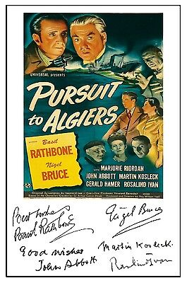 Sherlock H-  Pursuit To Algiers (Rathbone) - Cast Signed (Pre Printed) A4 Poster