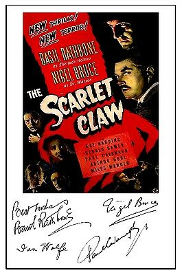 Sherlock Holmes & Scarlet Claw (Rathbone) - Cast Signed (Pre Printed) A4 Poster