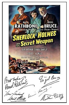 Sherlock Holmes & Secret Weapon (Rathbone) - Cast Signed (Pre Printed) A4 Poster