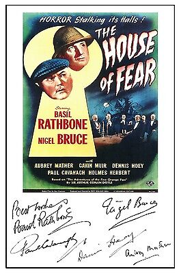 Sherlock Holmes House Of Fear (Rathbone) - Cast Signed (Pre Printed) A4 Poster
