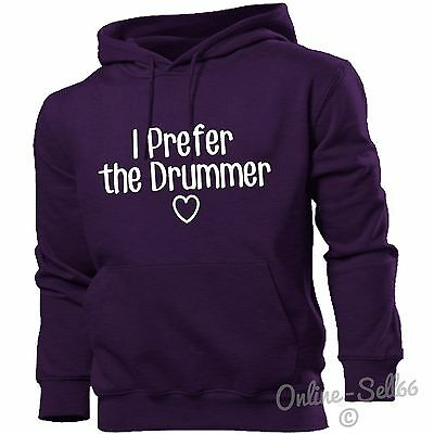 I Prefer The Drummer Hoodie Hoody Men Girls Kids Band Fan Music Drums