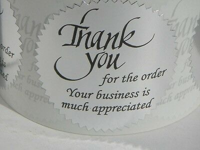 Thank you for the order Your business is much appreciated Label silver 250/rl
