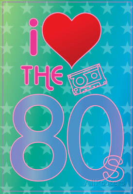 I Love the 80's (Heart) Art Poster Print Poster Print, 13x19