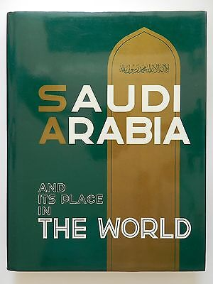 Saudi Arabia and its place in the world Englisches Buch