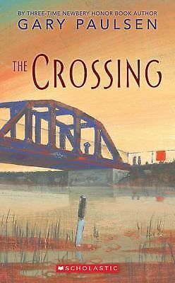 The Crossing by Gary Paulsen (2006, Paperback, Reprint)