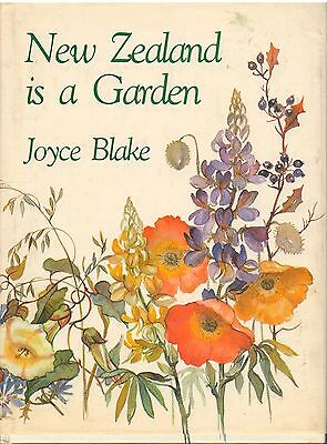 "NEW ZEALAND IS A GARDEN Joyce Blake HC DJ water color illus 8""x10.5"" 1982 ᴮ N2"